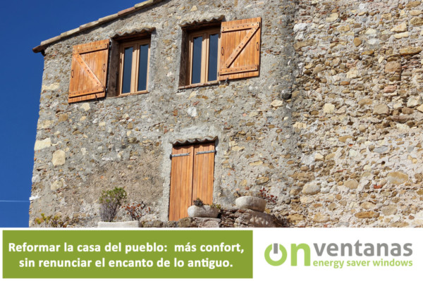Reforma ventanas casa del pueblo