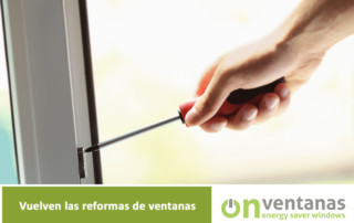 vuelven las reformas de ventanas
