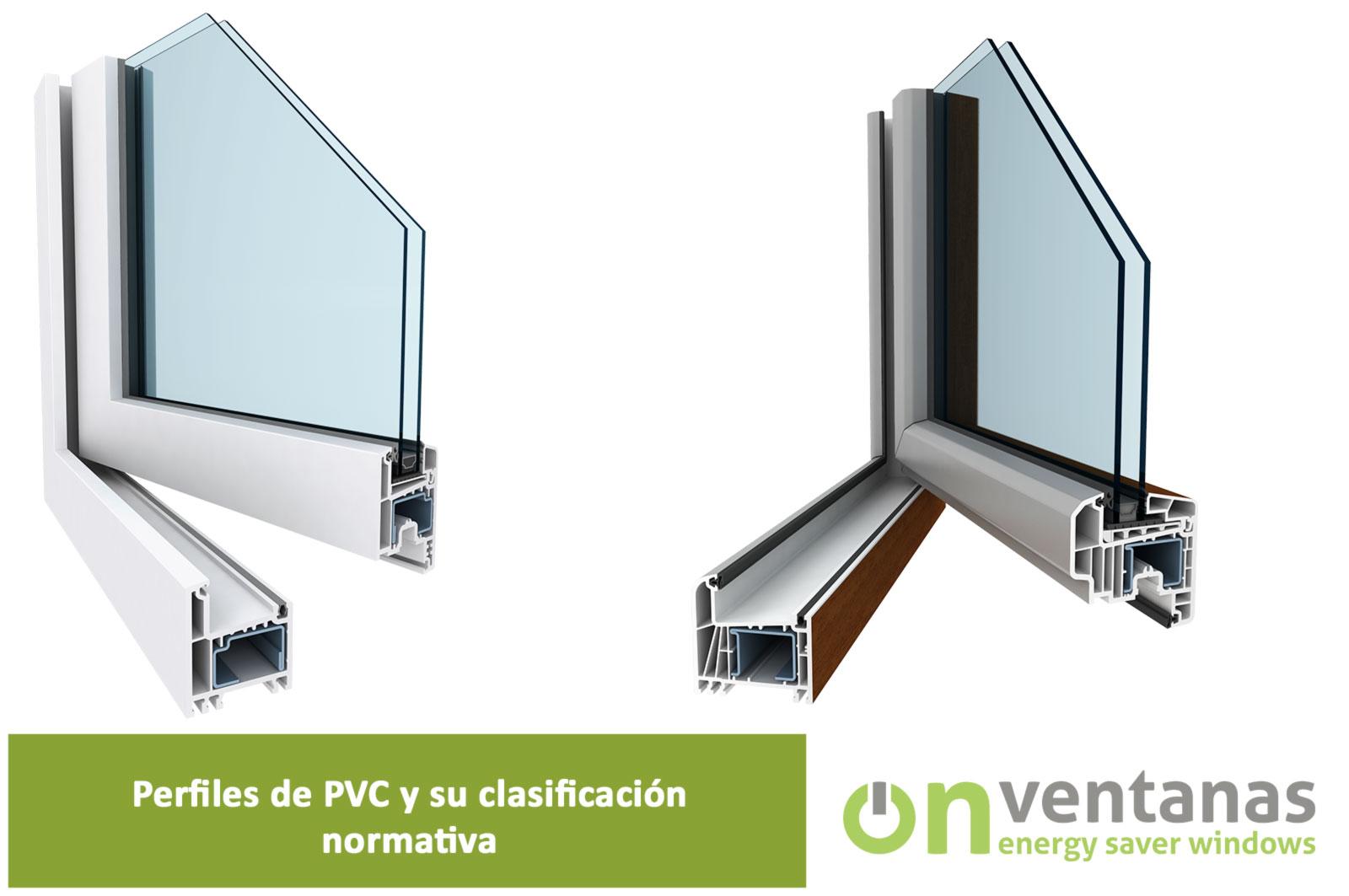 Perfiles PVC clasificación normativa